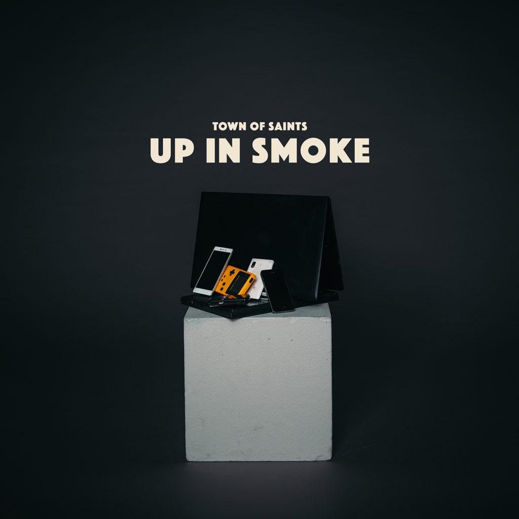 Town of Saints Single Cover Up in Smoke