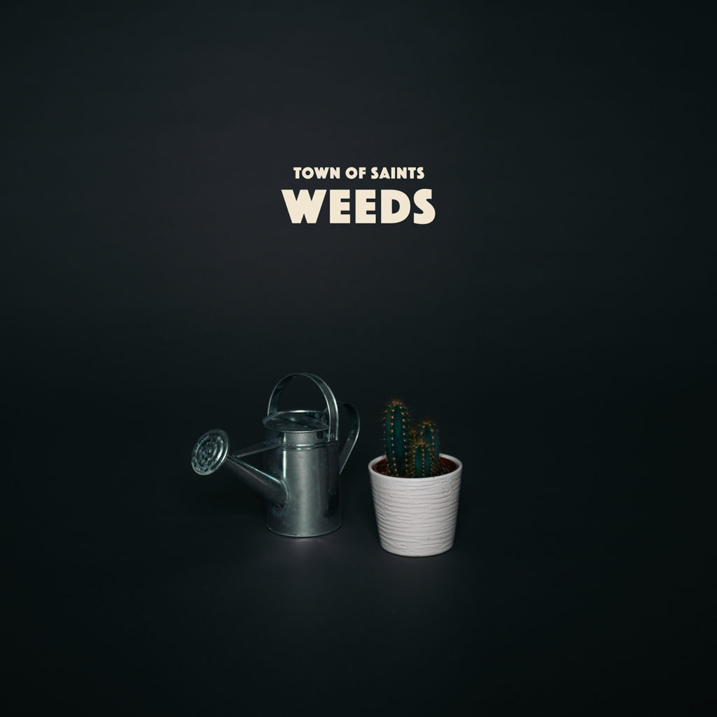 Town of Saints Single Cover Weeds